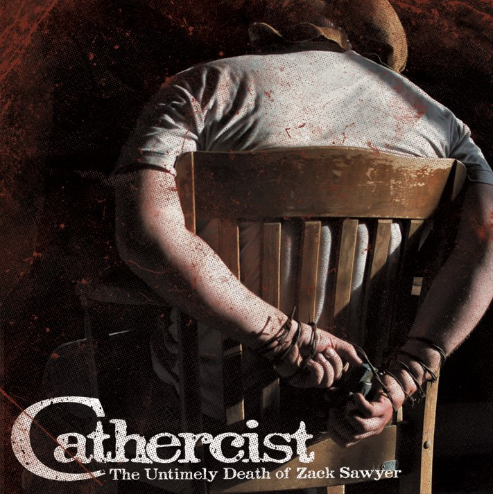 Cathercist - The Untimely Death Of Zack Sawyer