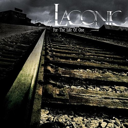 Laconic - For The Life Of One