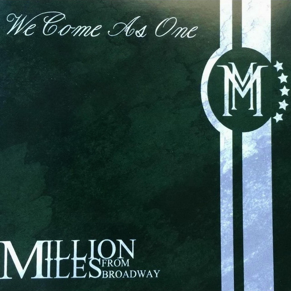 Million Miles from Broadway - We Come as One