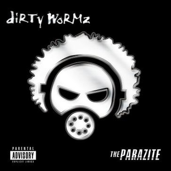 Dirty Wormz - The Parazite (Re-issue)