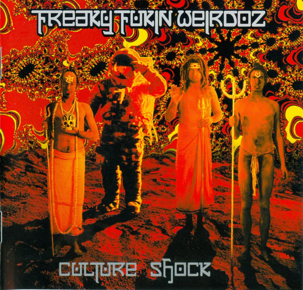 Freaky Fukin Weirdoz - Culture Shock