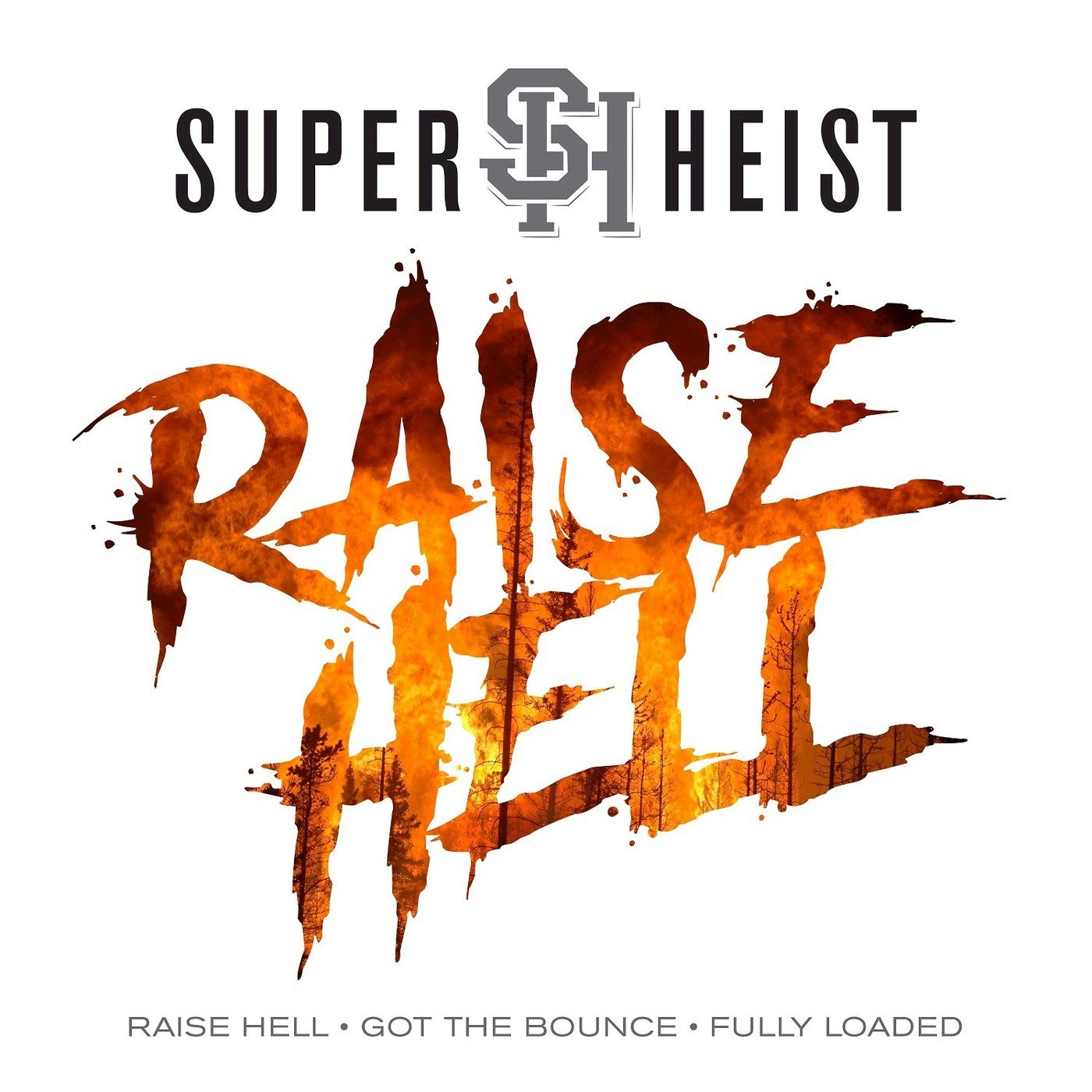 Superheist - Raise Hell [EP]