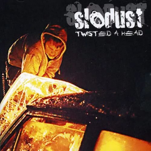 Slodust - Twisted a Head