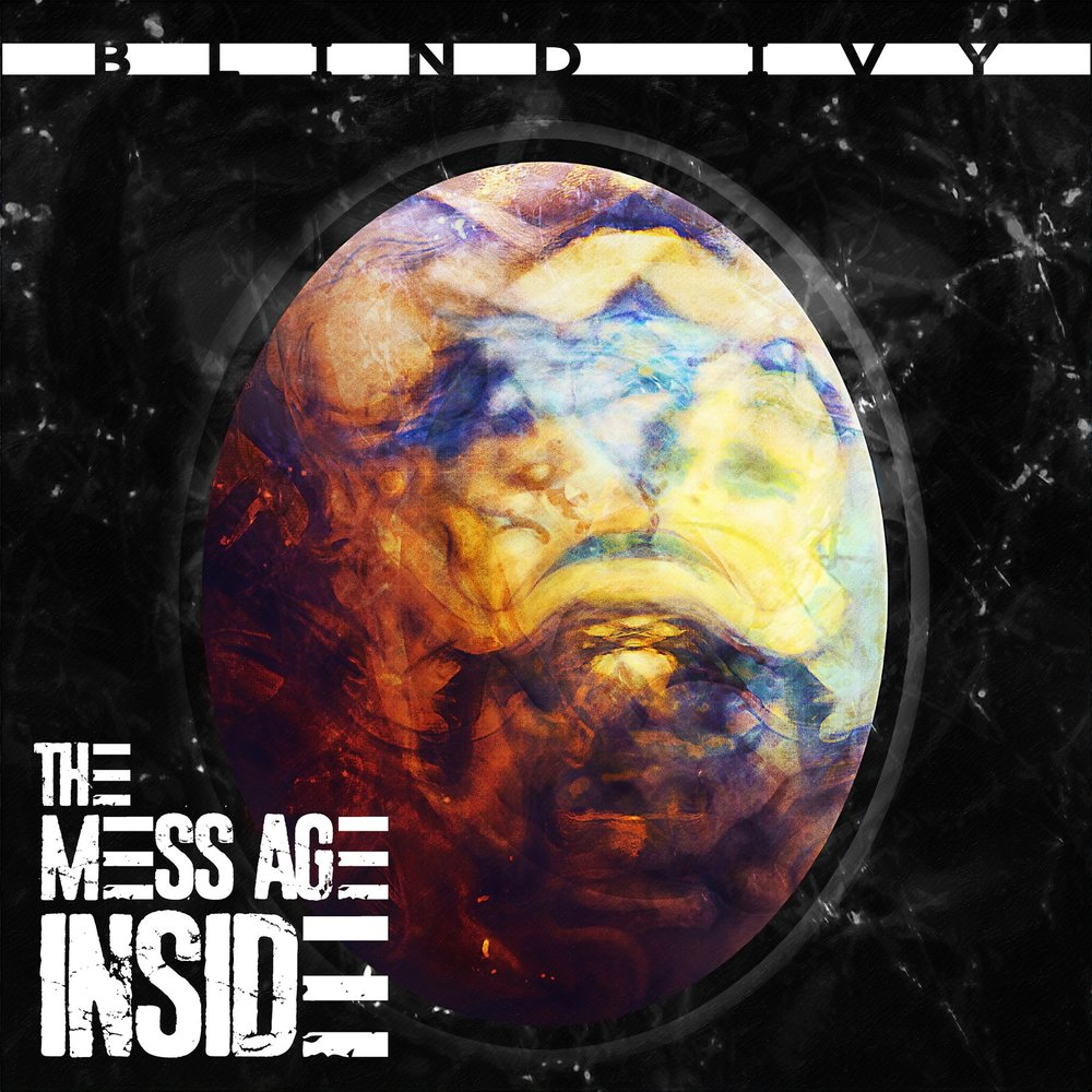 Blind Ivy - The Mess Age Inside