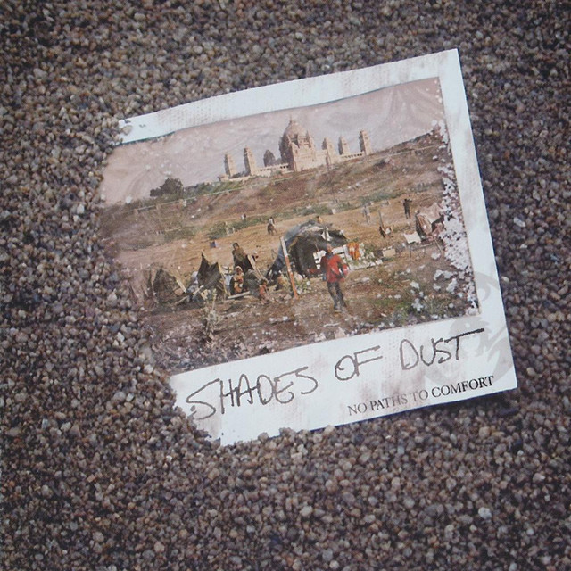 Shades Of Dust - No Paths To Comfort