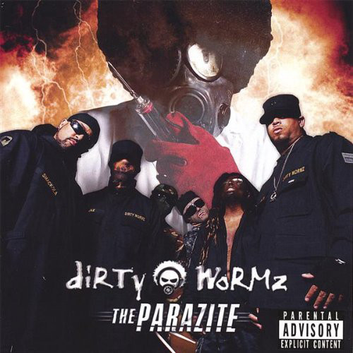 Dirty Wormz -  The Parazite