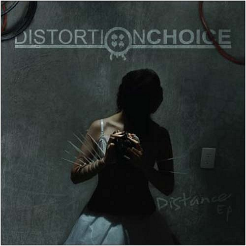 Distortion Choice - Distance [EP]