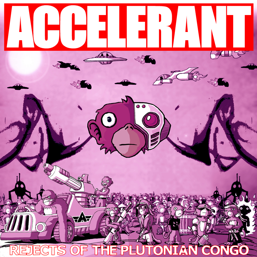 Accelerant - Rejects of the Plutonian Congo [EP]