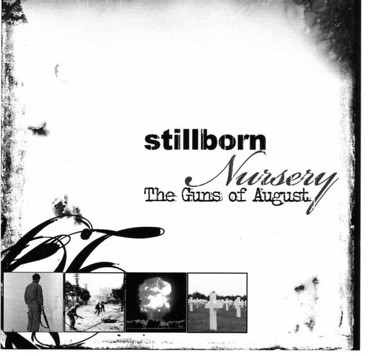 Stillborn Nursery - The Guns of August [EP]