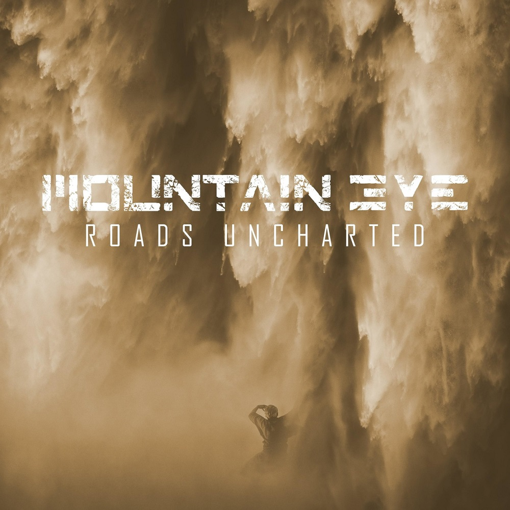 Mountain Eye - Roads Uncharted