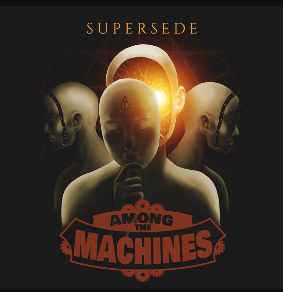 Among The MachineS - Supersede