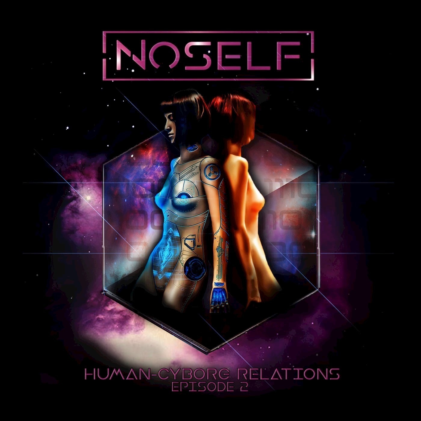NoSelf - Human-Cyborg Relations Episode 2 [EP]