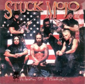 Stuck Mojo - Declaration Of A Headhunter