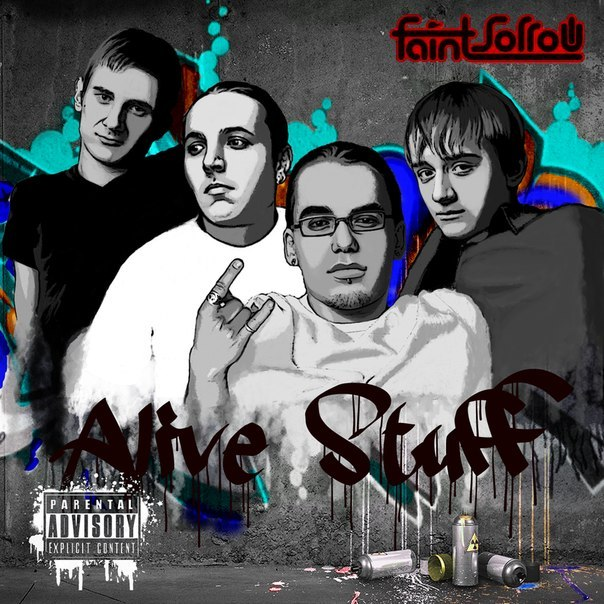 Faint Sorrow - Alive Stuff