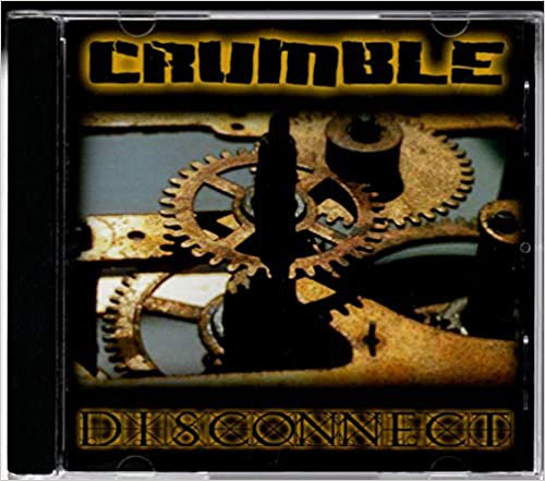 Crumble - Disconnect